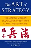 img - for The Art of Strategy: The Leading Modern Translation of Sun Tzu's Classic The Art of War. book / textbook / text book