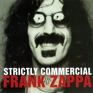 Frank Zappa - Strictly Commercial: The Best - Zortam Music