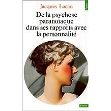De la psychose paranoïaque [ancienne édition]: Dans ses rapports avec la personnalité