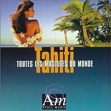 Les Musiques Du Monde: Tahiti