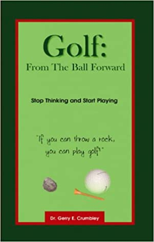 Book Golf: From the Ball Forward