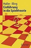 Springer-Lehrbuch: Einführung in die Spieltheorie