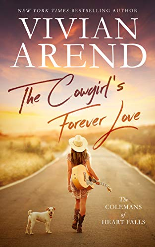 The Cowgirl's Forever Love (The Colemans of Heart Falls Book 1) by [Arend, Vivian]