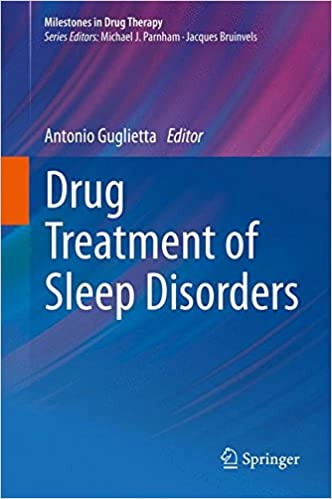 Drug Treatment of Sleep Disorders (Milestones in Drug Therapy)