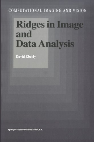 Ridges In Image And Data Analysis (Computational Imaging And Vision)