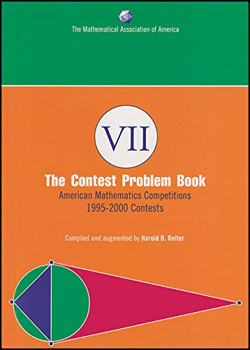 The Contest Problem Book VII: American Mathematics Competitions, 1995-2000 Contests