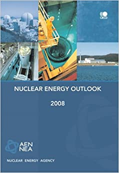 Book Nuclear energy outlook 2008 (Nuclear Energy Agency)
