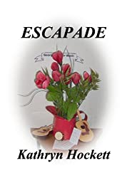 ESCAPADE (Women - Heart and Soul of the West Book 1)