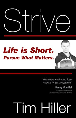 Strive: Life is Short, Pursue What Matters