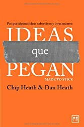 Ideas que pegan/ Made to Stick