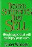 Tested Sentences That Sell, Elmer Wheeler, 013909119X
