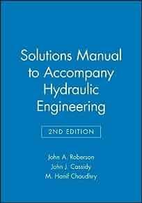 solutions manual hydraulic engineering john a roberson john j rh amazon com Manual Hydraulic Cylinders Manual Hydraulic Press Machine