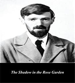 shadows by d h lawrence essay Rage: in the shadow of d h lawrence (1997), which was shortlisted for the  national book critics' circle fiction award (usa) and three collections of essays, .