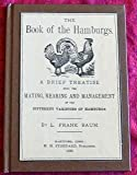 The Book of the Hamburgs, L. Frank Baum, 0929605136