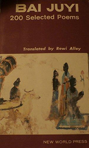 Bai Juyi: 200 Selected Poems