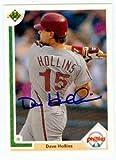 Dave Hollins autographed baseball card (Philadelphia Phillies) 1991 Upper Deck #518