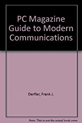 PC Magazine Guide to Modem Communications/Book and Disk