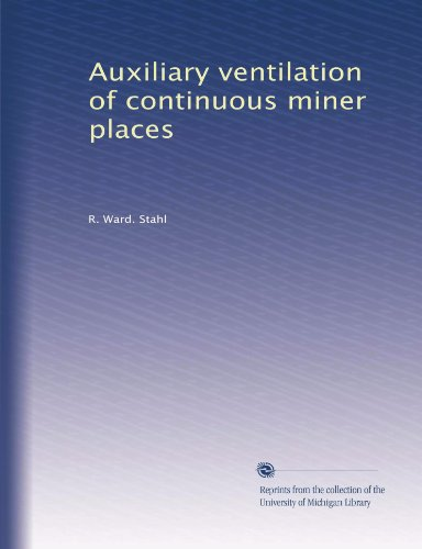 Auxiliary ventilation of continuous miner places