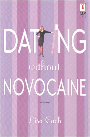 Dating Without Novocaine (Red Dress Ink) pdf