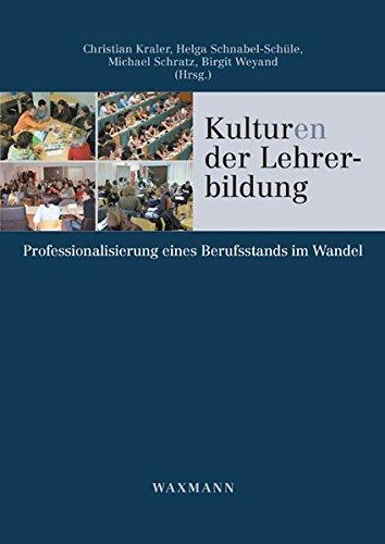 Kulturen der Lehrerbildung (German Edition)