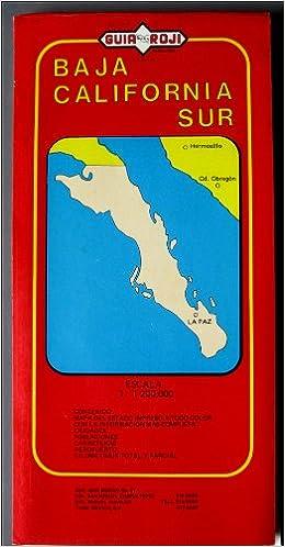 Baja California Sur Map: Guia Roji: Amazon.com: Books