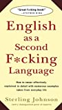 English as a Second F*cking Language, Sterling Johnson, 031214329X