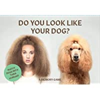 Do You Look Like Your Dog?: The Perfect Gift for Dog Lovers (Card Games)