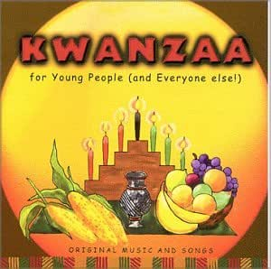 KWANZAA for Young People (and Everyone else!)