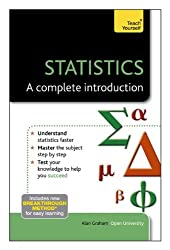 Statistics - A Complete Introduction: Teach Yourself
