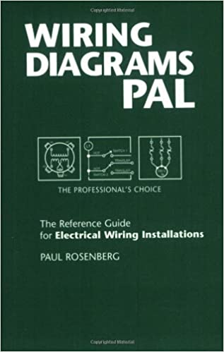 Wiring Diagrams Pal: The Professional's Choice (Pal Pocket Reference  Series) by Paul Rosenberg (2003-12-02): Amazon.com: BooksAmazon.com