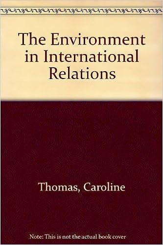 The Environment in International Relations: Caroline Thomas