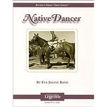 Native Dancer: Thoroughbred Legends