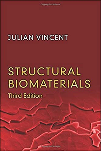 Structural Biomaterials: Third Edition