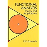 Functional Analysis: Theory and Applications (Dover Books on Mathematics)