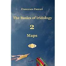 The Basics of Iridology -2 - Maps