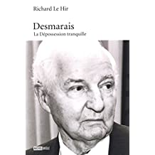 Desmarais : La Dépossession tranquille (Essais) (French Edition)