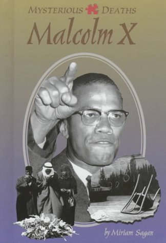 Mysterious Deaths - Malcolm X