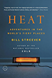 Heat: Adventures in the World's Fiery Places