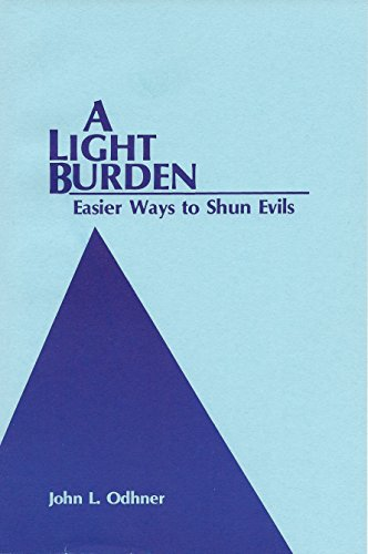 A Light Burden: Easier Ways to Shun Evil, 2000 printing