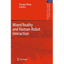 Mixed Reality and Human-Robot Interaction (Intelligent Systems, Control and Automation: Science and Engineering)