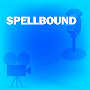 Spellbound (Dramatized) Radio/TV Program