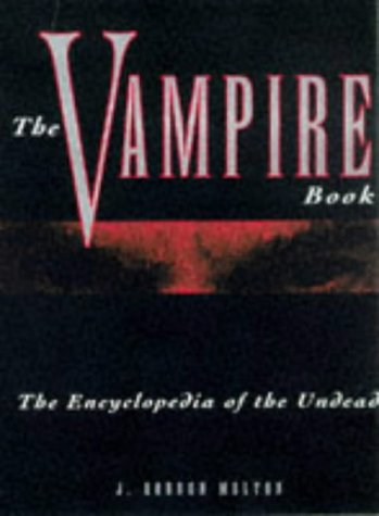 The Vampire Book: The Encyclopedia of the - Vintage Fair Stores Mall