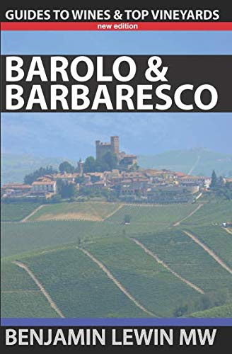 Barolo and Barbaresco (Guides to Wines and Top Vineyards)
