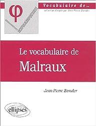 Le vocabulaire de Malraux