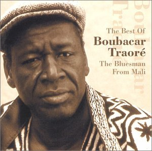 Best of Boubacar Traore by Wrasse Records
