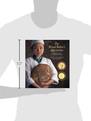 The Bread Baker's Apprentice: Mastering the Art of Extraordinary Bread