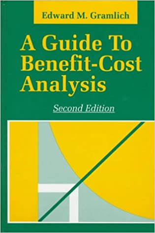 a guide to benefit cost analysis edward m gramlich 9780881339888