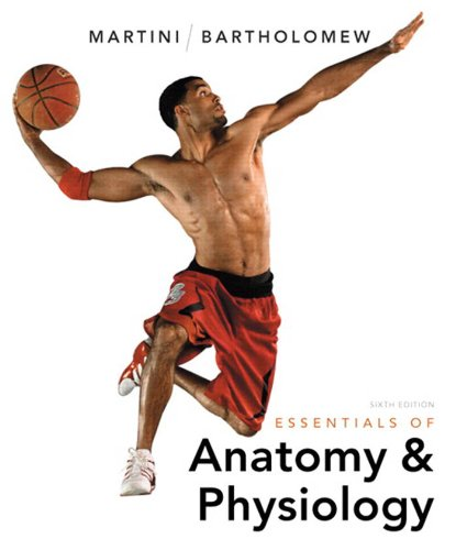 Download Essentials of Anatomy & Physiology (6th Edition) Pdf