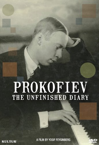 DVD : Sergei Prokofiev - Prokofiev: The Unfinished Diary (DVD)