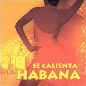 (Se Calienta La Habana)